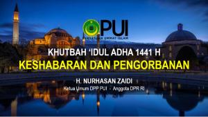 Khutbah Idul Adha 1441 Ketua Umum DPP PUI Nurhasan Zaidi